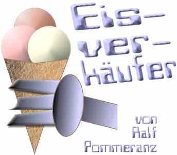 Eisverkäufer - von Ralf Pommeranz
