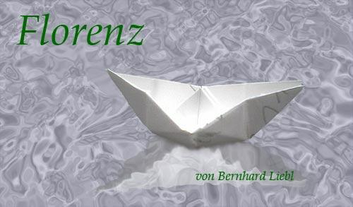 Bernhard Liebl: Florenz