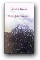 Günther Grass - Mein Jahrhundert