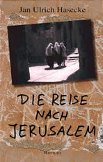 Cover: »Die Reise nach Jerusalem«