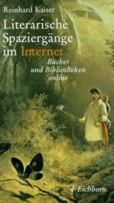 Literarische Spaziergänge im Internet