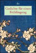 Cover: Gedichte für einen Frühlingstag - Hier klicken für mehr Infos zum Buch...