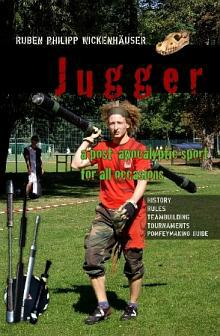 Cover: Jugger. A post-apocalyptic sport for all occasions