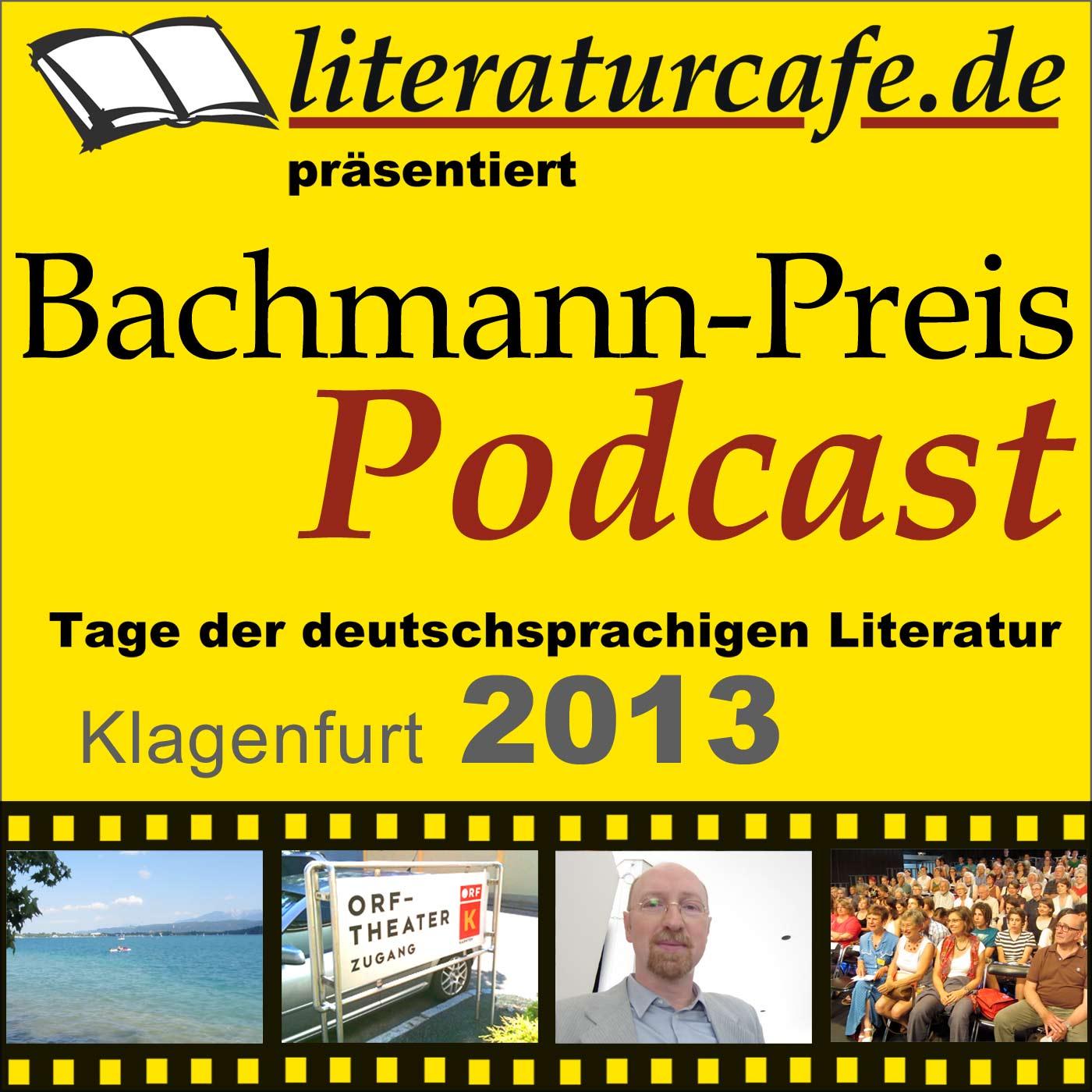 Bachmannpreis-Podcast 2013