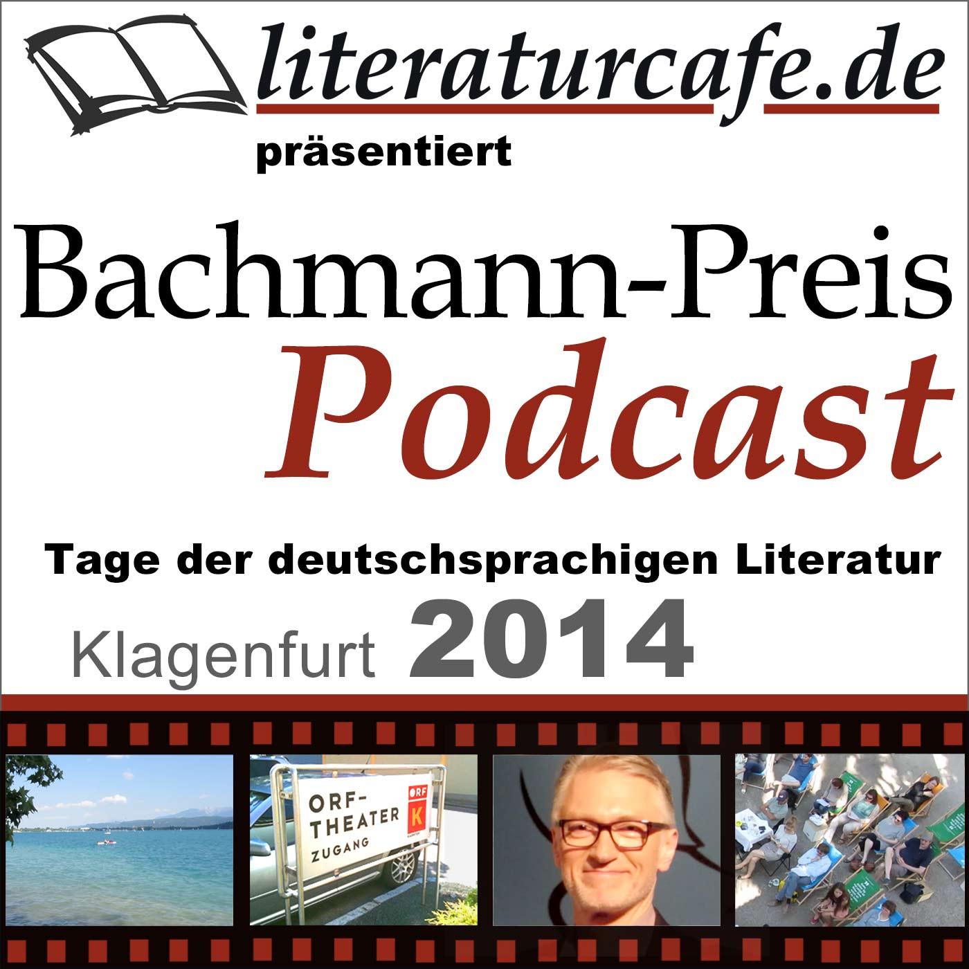 Bachmannpreis-Podcast 2014