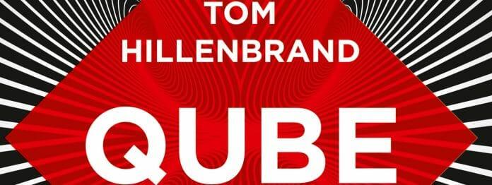 Ausschnitt aus dem Cover des Romans QUBE von Tom Hillenband
