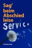 Cover: Sag' beim Abschied leise Service