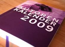Unverzichtbarer Jahresbegleiter: Der Autorenkalender 2009 der 42er Autoren
