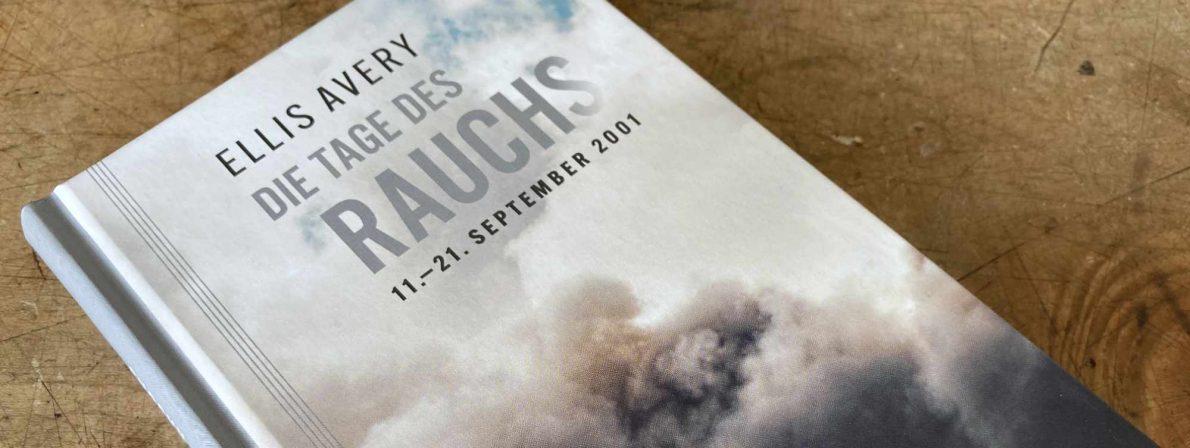 Ellis Avery: Die Tage des Rauchs, 11.-21. September 2001