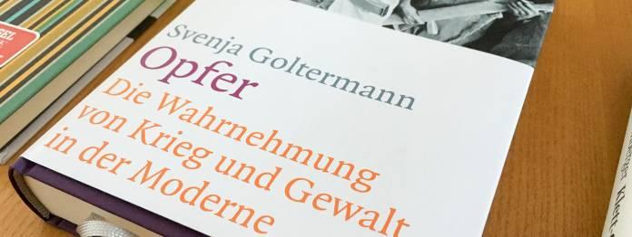 Svenja Goltermann: Opfer