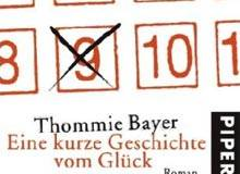 Thommie Bayer: Eine kurze Geschichte vom Glück - Buchmesse-Podcast 2007