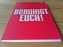 32 Seiten stark: Silke Burmester: Beruhigt Euch!