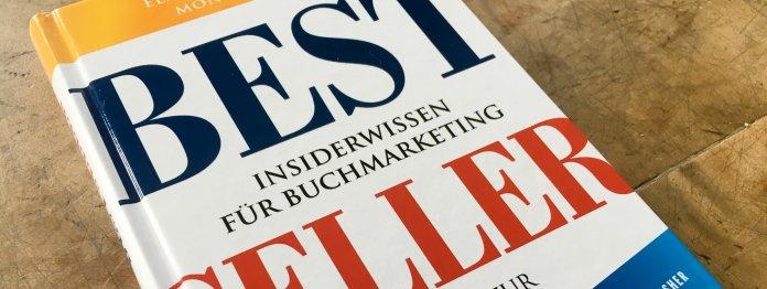 Elmar Weixlbaumer, Monika Paitl: Bestseller: Insiderwissen für Buchmarketing