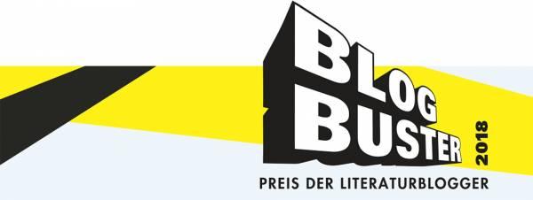 Blogbuster 2018: Unsere Entscheidung für die Longlist ist gefallen