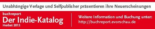 Der Indie-Katalog! Neuerscheinungen von unabhängigen Verlagen und Selfpublishern
