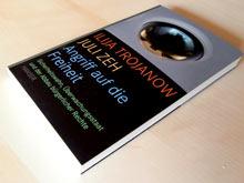 Ilija Trojanow und Juli Zeh: Angriff auf die Freiheit