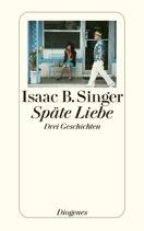 Cover: Späte Liebe von Isac B. Singer