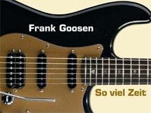 Frank Goosen: So viel Zeit
