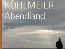 Unbedingte Lesetipp: Köhlmeiers Abendland