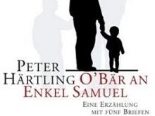 Peter Härtling: O'Bär an Enkel Samuel