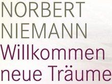 Norbert Niemann: Willkommen neue Träume