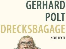 Gerhard Polt: Drecksbagage