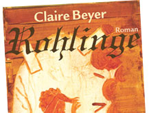 Claire Beyer: Rohlinge
