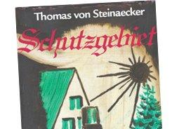 Thomas von Steinaecker: Schutzgebiet