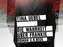 Tina Uebel: Die Wahrheit über Frankie