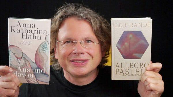 Leif Randt: Allegro Pastell und Anna Katharina Hahn: Aus und davon