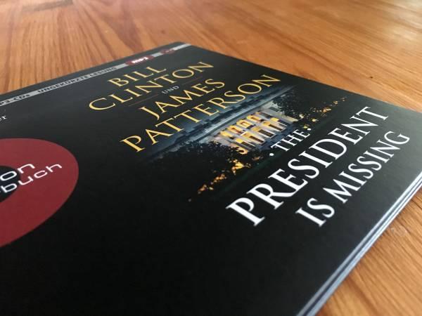 Hirnerweichende Thriller-Simulation: »The President is Missing« von Bill Clinton und James Patterson