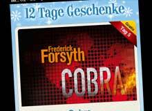 Frederick Forsyths »Cobra« am 30.01.2011 kostenlos als eBook