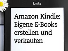 Cover-Ausschnitt aus dem Buch Amazon Kindle: Eigene E-Books erstellen und verkaufen
