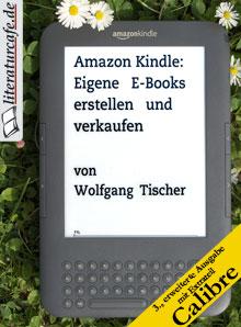 Cover der 3. Ausgabe: Eigene E-Books erstellen und verkaufen