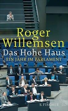 Cover: »Das Hohe Haus« von Roger Willemsen (fischerverlage.de/Steffi Loos)