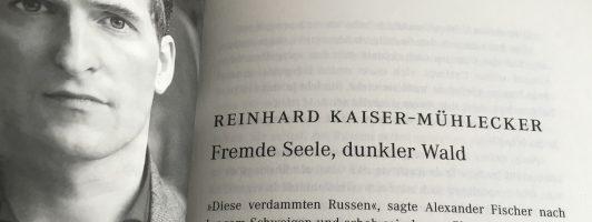 Reinhard Kaiser-Mühlecker: Fremde Seele, dunkler Wald