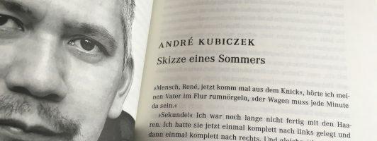 André Kubiczek: Skizze eines Sommers