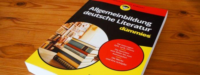 Allgemeinbildung deutsche Literatur für Dummies aus dem Wiley Verlag