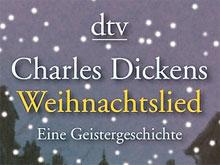 Charles Dickens: Weihnachtslied - präsentiert von dtv und literaturcafe.de