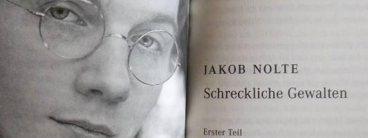 Jakob Nolte: Schreckliche Gewalten