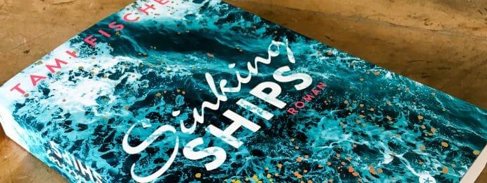 Tami Fischer: Sinking Ships
