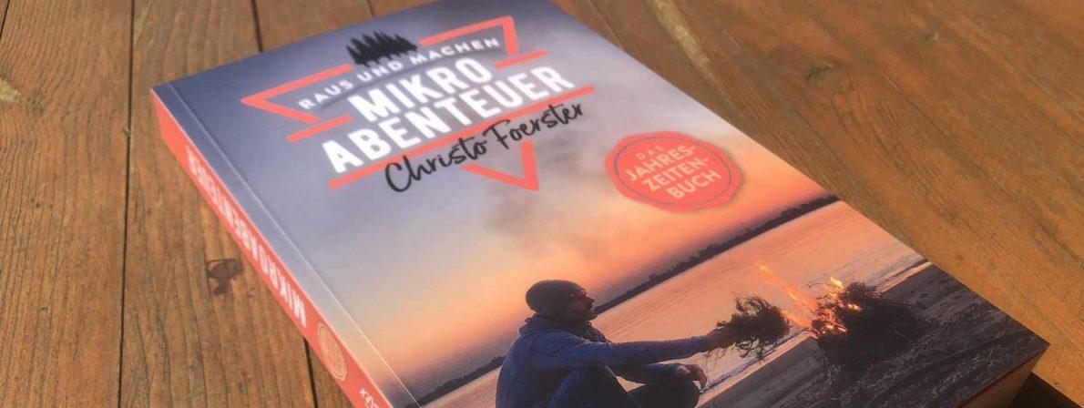 Ist das besser? Mikroabenteuer-Buch von Christo Foerster (Foto: Birgit-Cathrin Duval)