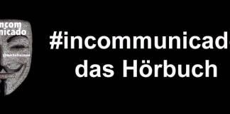 Logo des Hörbuch-Projekts #Incommunicado