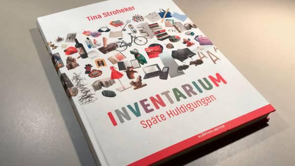 Besuchertest mit Bravour: »Inventarium: Späte Huldigungen« von Tina Stroheker 2