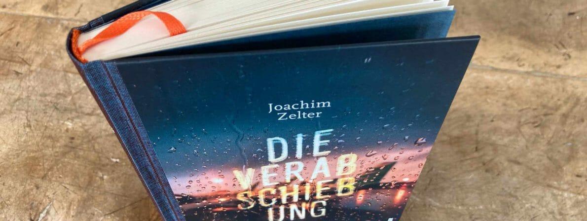 Joachim Zelter: Die Verabschiebung