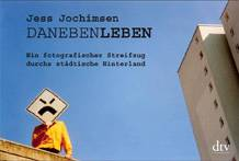 Jess Jochimsen: DanebenLeben - Buchmesse-Podcast 2007