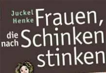 Frauen, die nach Schinken stinken: Juckel Henke im Gespräch - Buchmesse-Podcast 2009
