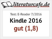 Kindle 2016 - Testbewertung gut (1,8)