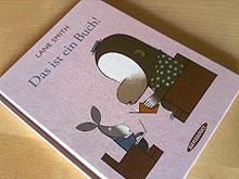Lane Smith: Das ist ein Buch!