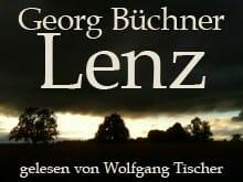 Georg Büchner: Lenz - gelesen von Wolfgang Tischer